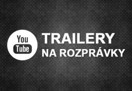 Trailery na rozpravky