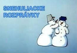 Snehuliacke rozpravky - rozpravka