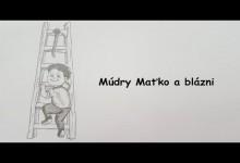Mudry Matko a hlupaci (audio)