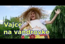 Smejko a Tanculienka: Vajce na vandrovke (rozpravka)