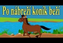 Po nabrezi konik bezi (mix slovenskych detskych pesniciek)