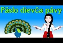 Paslo dievca pavy (mix 9 pesniciek pre deti)