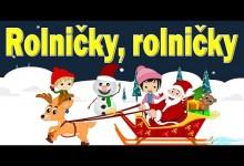 Rolnicky, rolnicky (mix 7 vianocnych pesniciek)
