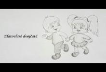 Zlatovlase dvojcata (rozpravka na pocuvanie)